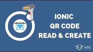 How to Read and Create QR Codes with Ionic 4