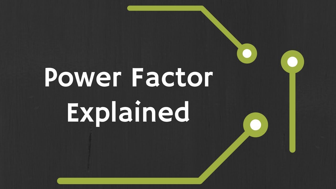 What Is Power Factor What Is Leading Lagging Power Factor Power