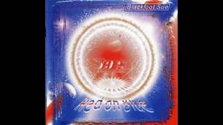 Blackfoot Sue - Red On Blue (1997) - 01. F.O.D.