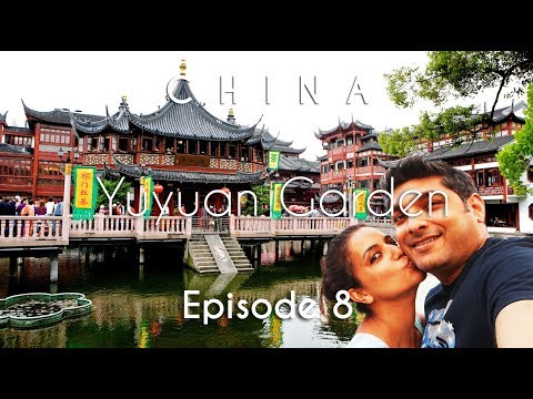 China Travel Guide | Yuyuan Garden, The Bund & Nanjing Street | Shanghai | Vacation Episode - 8/12