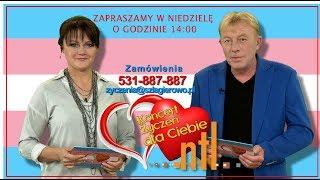 Telewizyjny Koncert Życzeń Dla Ciebie  na antenie TV NTL Zapraszamy serdecznie !