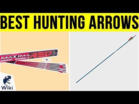 10 Best Hunting Arrows 2019
