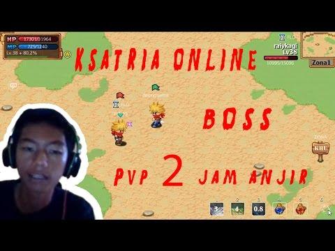 Ksatria Online - Boss And Pvp Pertama GAES !!! #2