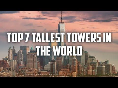 TOP 7 TALLEST