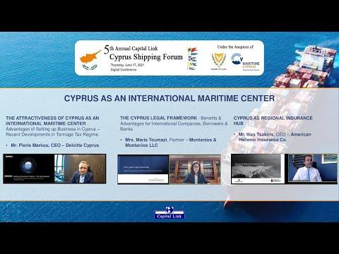 2021 5th Annual Capital Link Cyprus Shipping Forum – Cyprus as An International Maritime Center