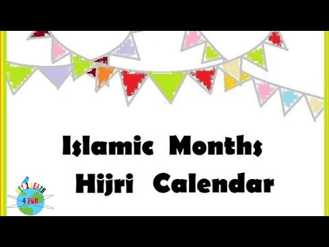 12 Islamic months in a year song,The Islamic Calendar, Months in Islam,  Song of Hijri months