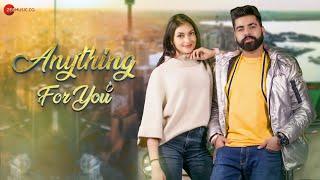 Anything For You - Official Music Video | NV Singh & Yesha Sagar | Honey Sandhu