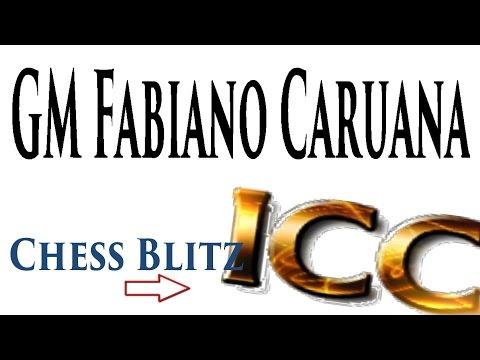 ♚ GM Fabiano Caruana Chess Blitz on Internet Chess Club (ICC)