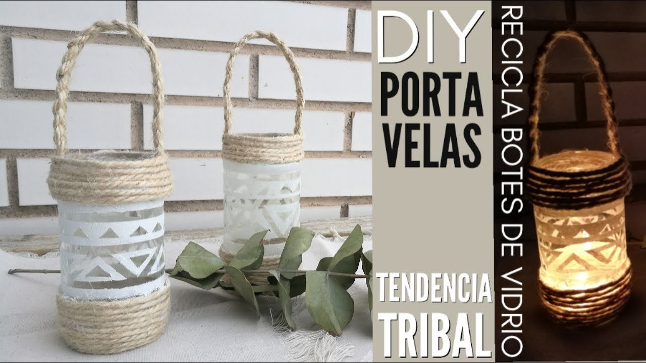 Decorar Botes De Cristal Ideas Para Reciclar Y Decorar Botes De Cristal Tendencias Tribal Decora Con Cuerda