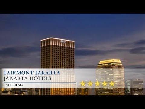 Fairmont Jakarta - Jakarta Hotels, Indonesia