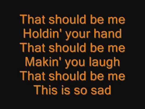 Justin Bieber - That Should Be Me Lyrics
