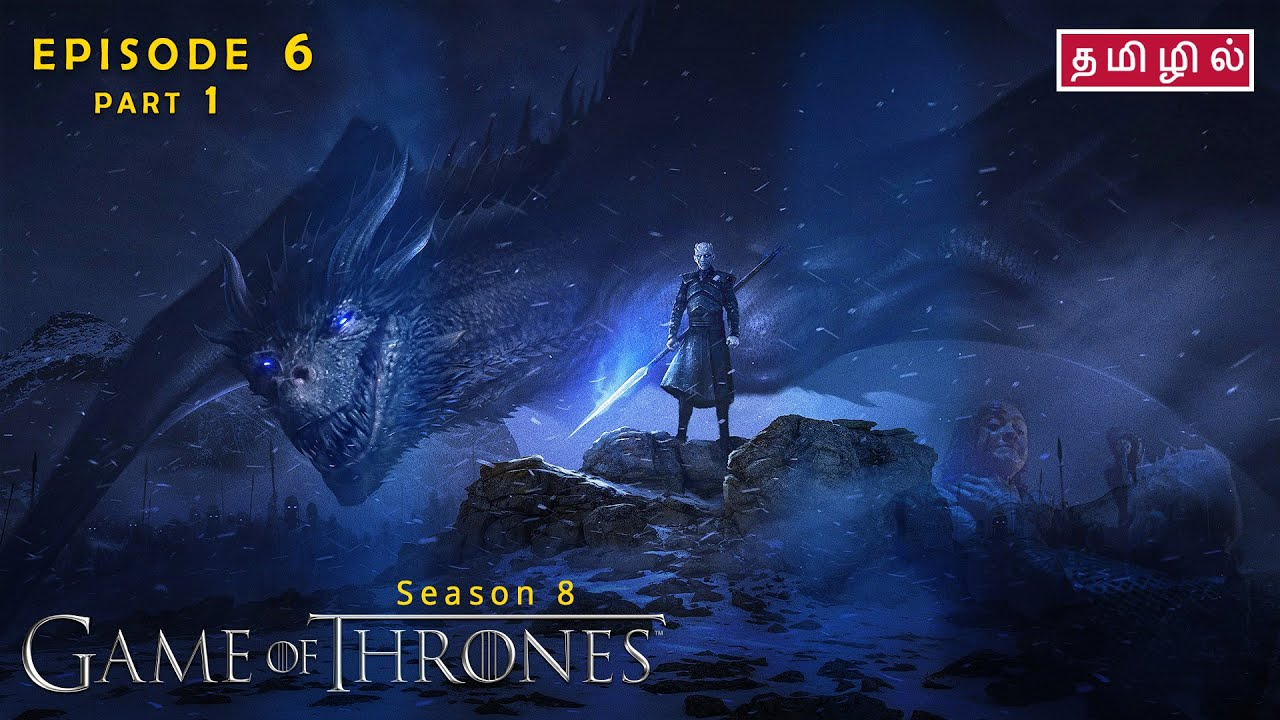 Download Game of Thrones   Season 8   Episode 6   Part 1 - Review in Tamil