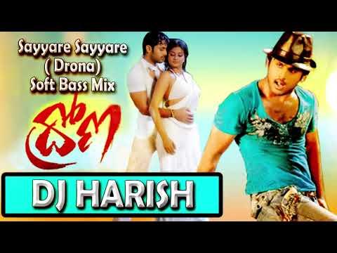 Sayyare Sayyare  Drona   Soft Bass Mix   Dj HARISH