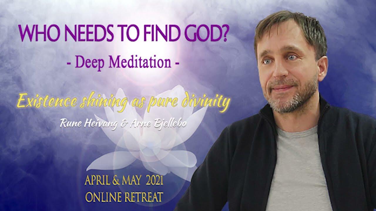 Download DEEP MEDITATION - WHO NEEDS TO FIND GOD?