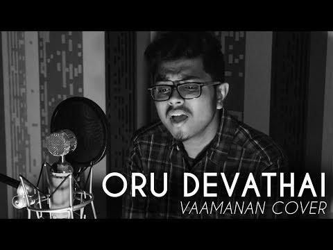 Oru Devathai | Yuvan Shankar Raja Cover | Vaamanan | Vignesh Nayagam