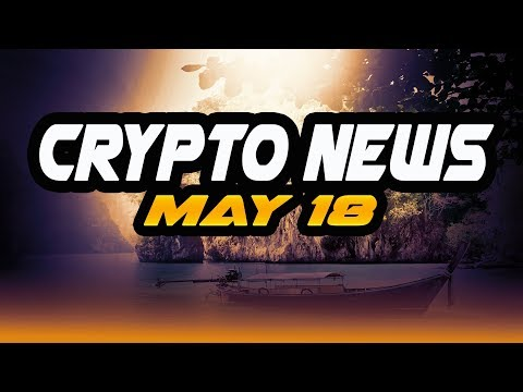 Crypto news may 18 - $KMD $dash $EOS $BNB $china $privacy $VEN $snt $AST $privacy $malta $plair cnbc