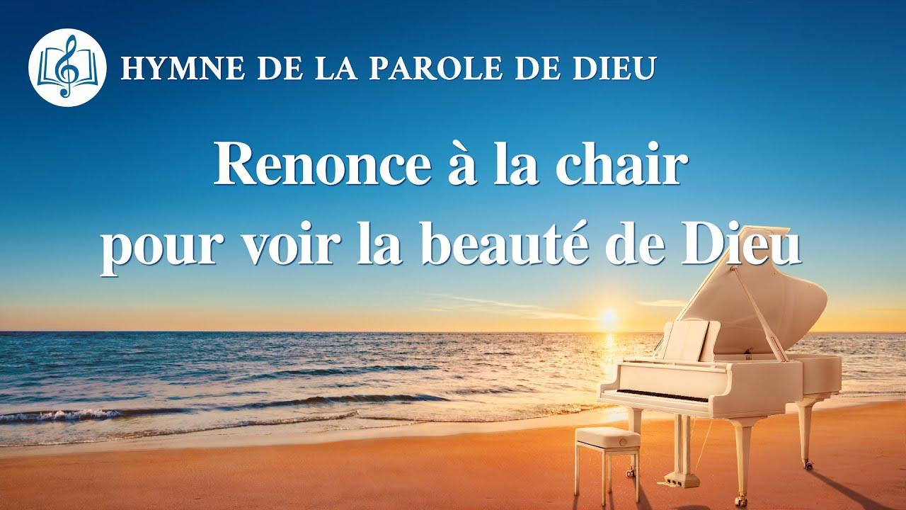 Musique chrétienne en français « Renonce à la chair pour voir la beauté de Dieu »