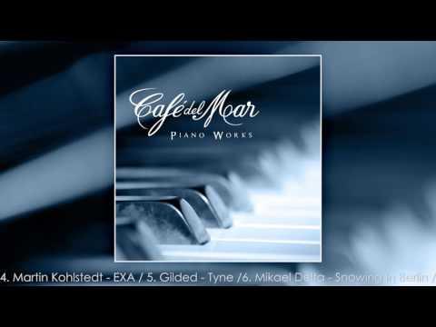 Cafe del Mar Piano Works (Album Preview)