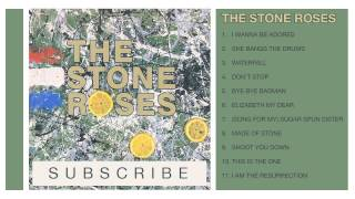 The Stone Roses   The Stone Roses Full Album (No Ads)