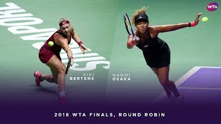 Kiki Bertens vs Naomi Osaka | 2018 WTA Finals Singapore Round Robin | WTA Highlights