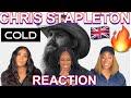 Non Country Fans React to   Chris Stapleton - 'COLD'   UK REACTION 🇬🇧