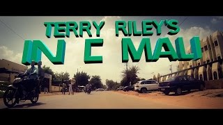 Africa Express Presents... Terry Riley's In C Mali (5 minute Edit)