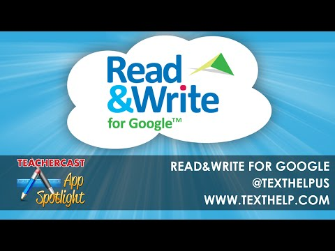 Read and Write | the BEST Google Extension and Add-On for GAFE