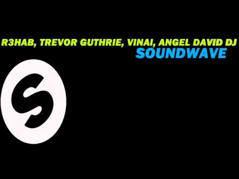SoundWave   Rehab, Trevor Guthrie, Vinai & Angel David DJ