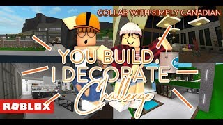 You Build I decorate with Simply Canadian! - Roblox Bloxburg Challenge