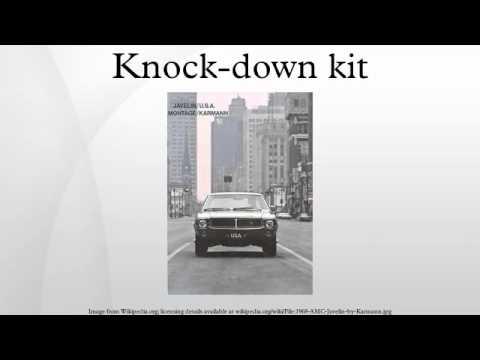 Knock-down kit