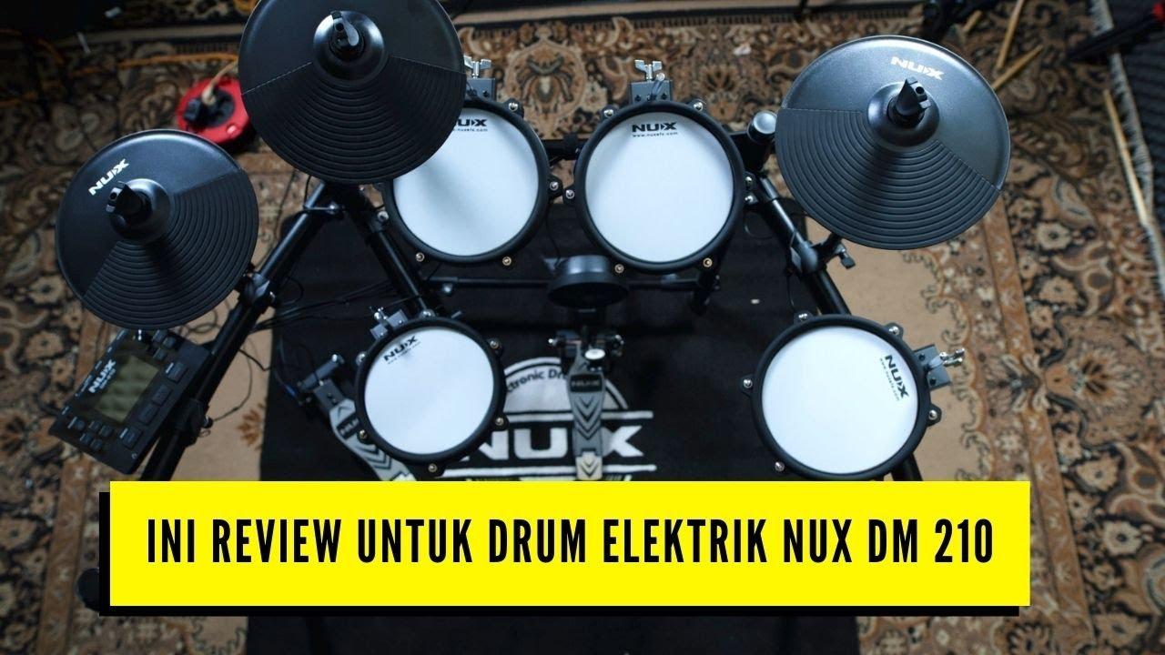 DRUM ELEKTRIK NUX DM 210.. INI REVIEW JUJUR NYA...