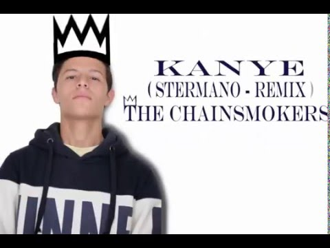 The Chainsmokers - Kanye ft. SirenXX ( Stermano Remix )