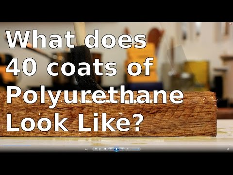 What does 40 Coats of Polyurethane Look Like?