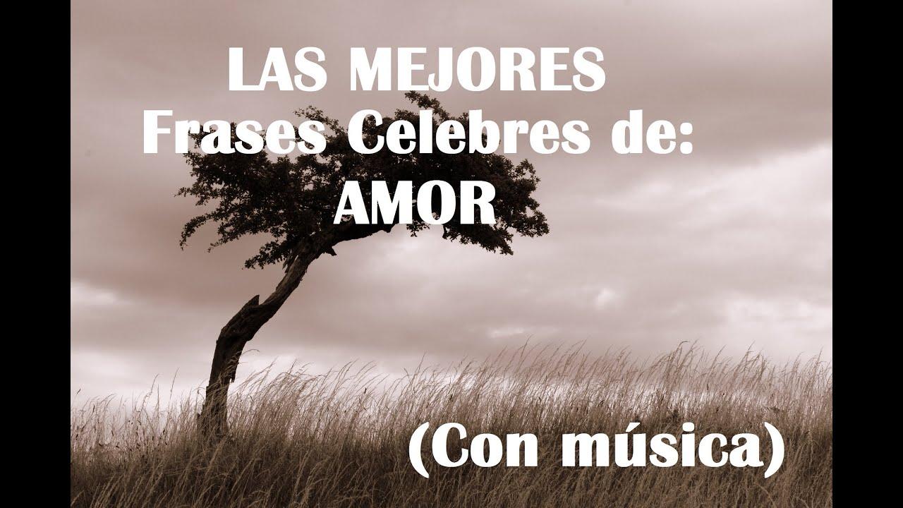 Imagenes De Amor Con Frases De Amor: Frases Celebres: Amor