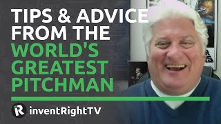 Tips & Advice From the World's Greatest Pitchman