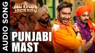 Punjabi Mast (Uncut Audio Song)   Action Jackson   Ajay Devgn & Sonakshi SInha