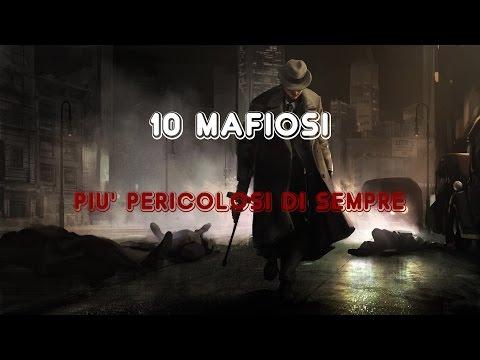 TOP 10 ★ MAFIOSI PIÙ PERICOLOSI DI SEMPRE