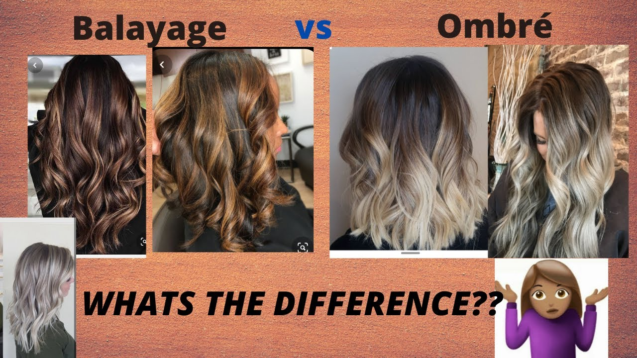 Balayage Vs Ombre What Is The Difference Youtube