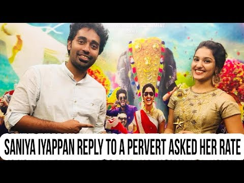 Saniya Iyappan Reply to a Pervert Asked her Rate! | Sillymonks Malayalam