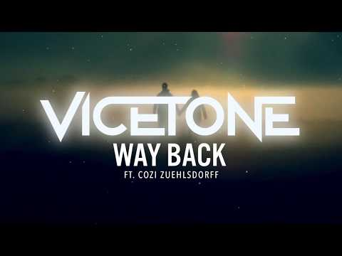 Vicetone  Way Back feat Cozi Zuehlsdorff