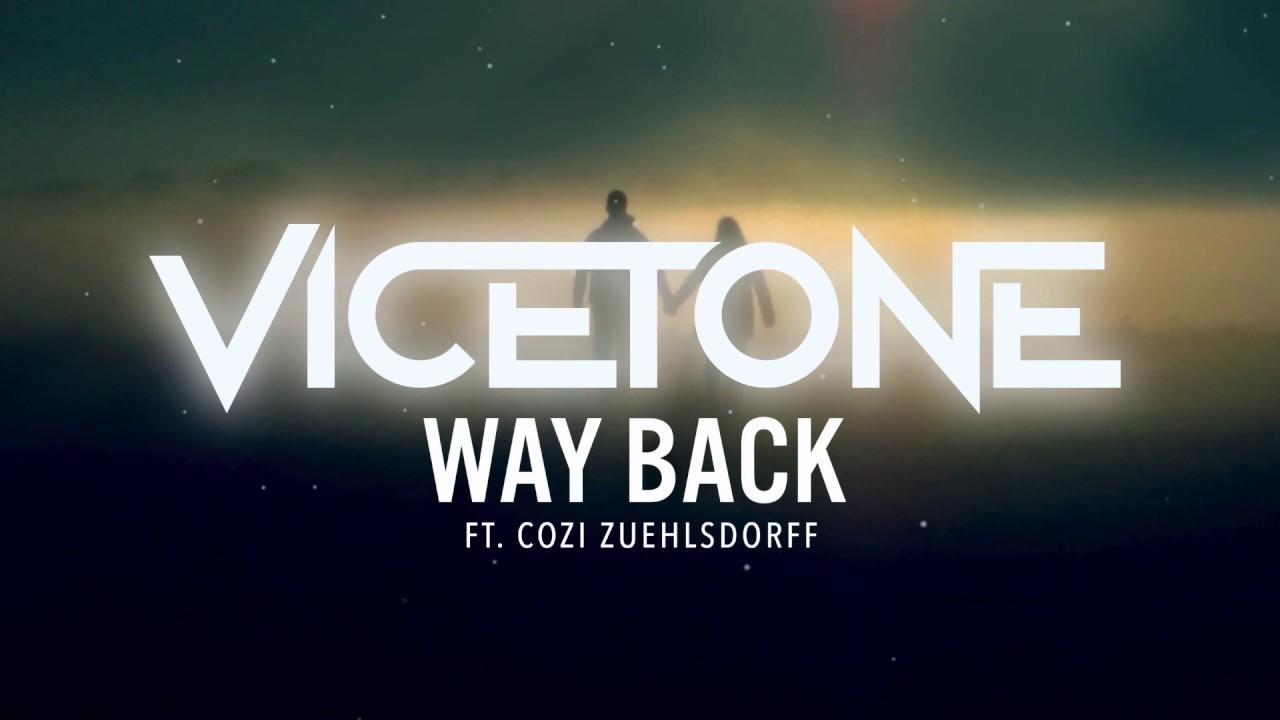 vicetone-way-back-feat-cozi-zuehlsdorff-vicetone