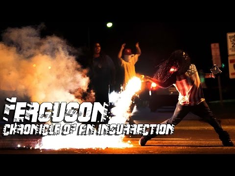 Ferguson: Chronicle of an insurrection