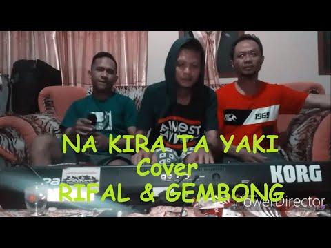 """na-kira-ta-yaki""-cover-rifal-keymc,gembong-and-wawan-key"