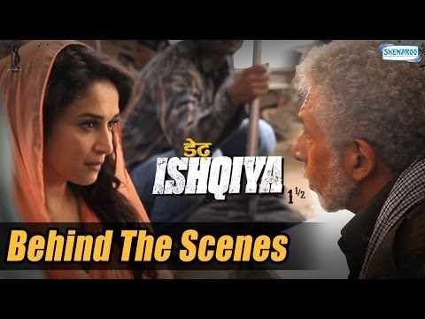 The Magic Of Naseeruddin Shah And Madhuri Dixit | Dedh Ishqiya Behind the Scenes - Exclusive