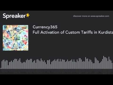 Full Activation of Custom Tariffs in Kurdistan 1-1-2016