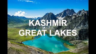 Kashmir Great Lakes Trek - The Heavenly Beautiful Lakes of Kashmir, India