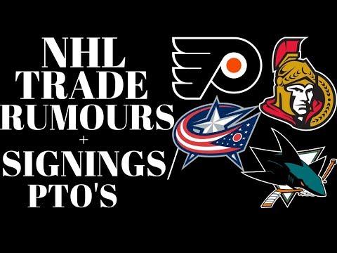 NHL Trade Rumours 2018 - Sharks, Senators, Blue Jackets & Flyers