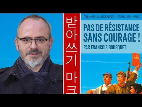 Pas de résistance sans courage ! - François Bousquet au Forum de la Dissidence 2019