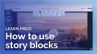 Prezi tutorial: How to use story blocks
