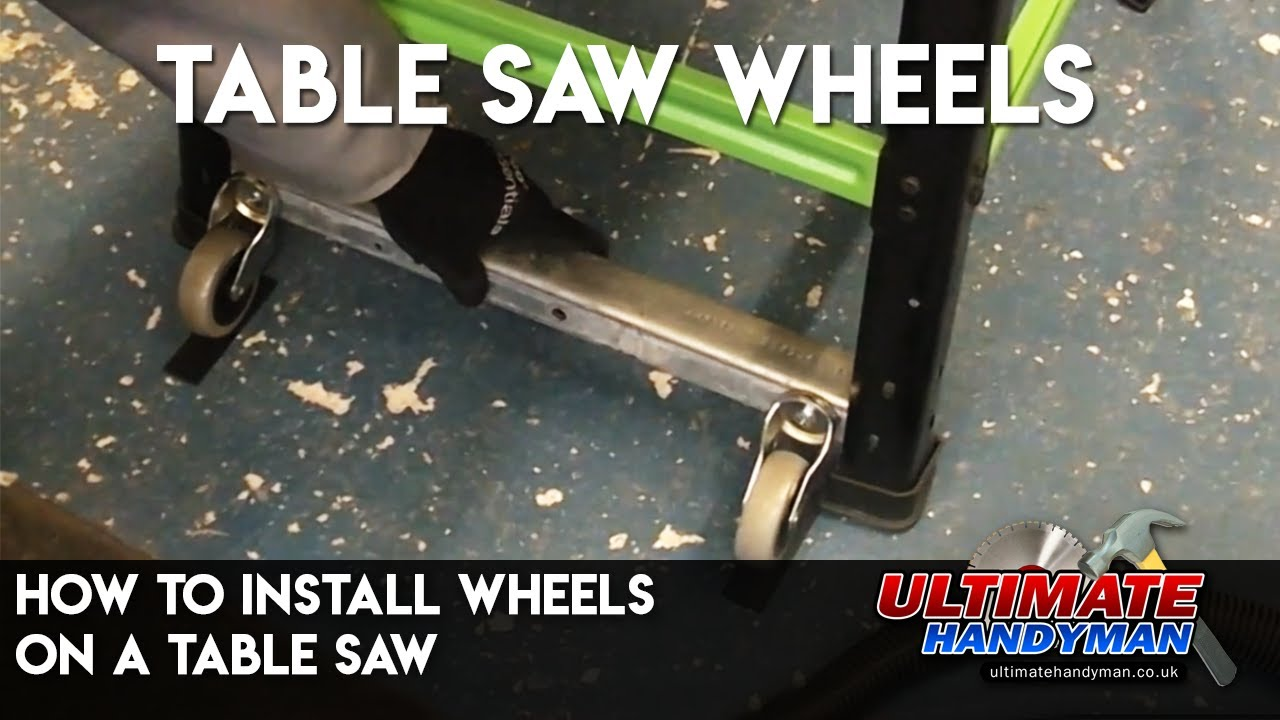 How To Install Wheels On A Table Saw Youtube